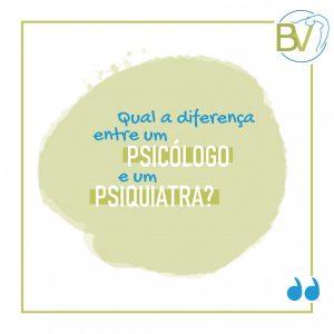 Qual a diferença entre um Psicólogo e um Psiquiatra